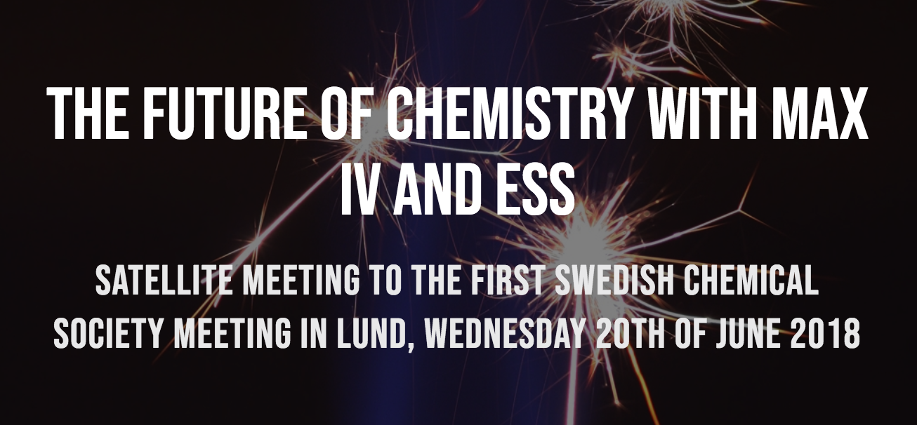 Satellite Meeting - The Future of Chemistry with MAX IV and ESS